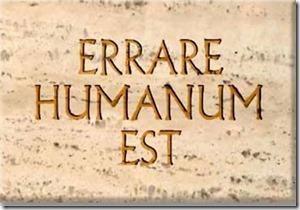 Errare Umanum Est